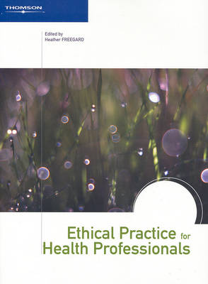 Ethical Practice for Health Professionals