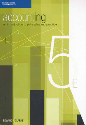 Accounting: An Introduction to Principles and Practice: Text