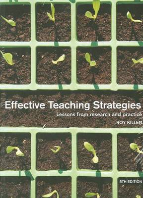 Effective Teaching Strategies 5e + Programming & Assessment For Quality Teaching & Learning 1e [package] Killen + Killen