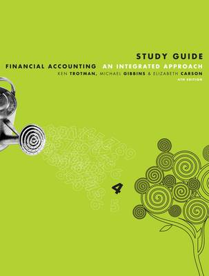 Financial Accounting - An Integrated Approach: Study Guide