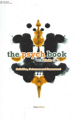 The Psych Book VCE Units 3 and 4: Activities, Outcomes and Assessment