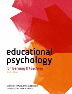 Educational Psychology: For Learning and Teaching, Australia-New Zealand Edition