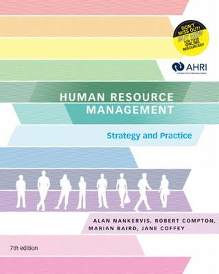 Human Resource Management: Strategy and Practice with Student Resource Access 12 Months