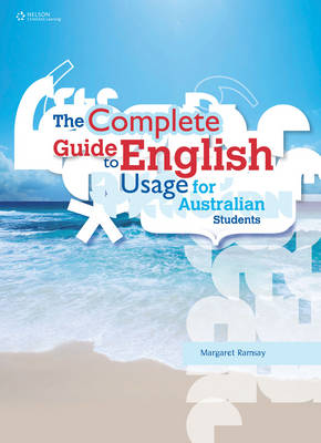 The Complete Guide to English Usage for Australian Students