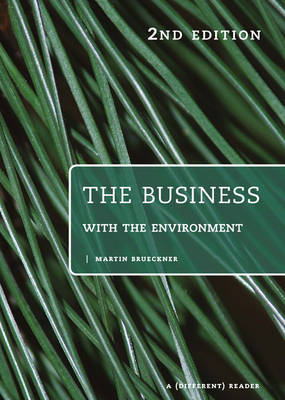 The Business with the Environment: A Different Reader