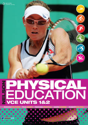 Nelson Physical Education VCE Units 1& 2 Student Book Plus Access Card for 4 Years