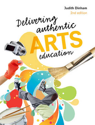 Delivering Authentic Arts Education