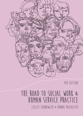 The Road to Social Work and Human 4th Edition