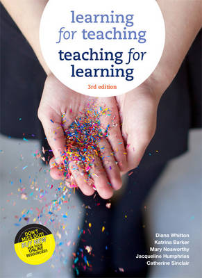 Learning For Teaching, Teaching For Learning With Student Resource Access 12 Months