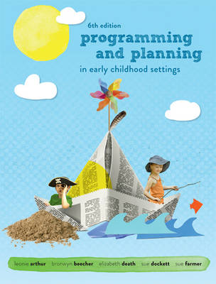 Programming and Planning in Early Childhood Settings 6th Edition