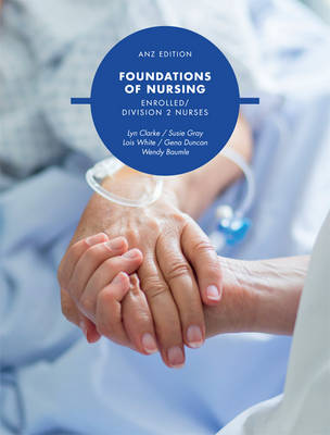 Foundations of Nursing: Enrolled Division 2 Nurses with Student Resource Access 24months