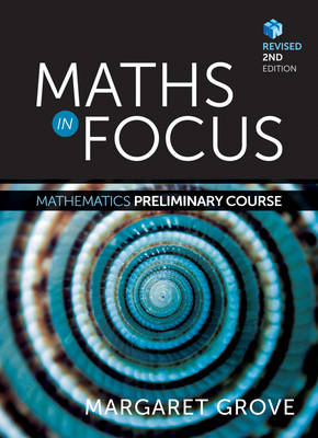 Maths in Focus: Mathematics Preliminary Course Revised (Student Book with 4 Access Codes)