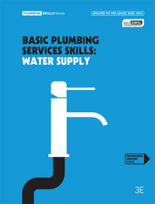 Basic Plumbing Services Skills: Water Supply