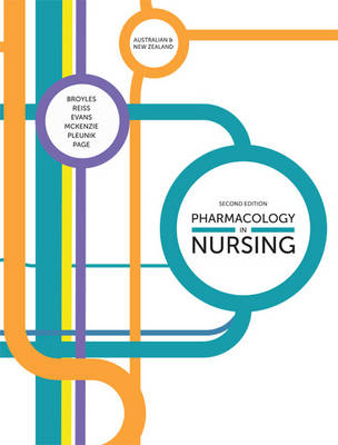 Pharmacology in Nursing: Australian & New Zealand Edition