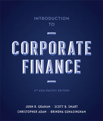 Introduction to Corporate Finance: Asia-Pacific Edition with Student Resource Access12 Months