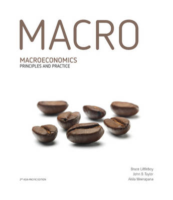 Macroeconomics Principles and Practice with Student Resource Access 12 Months