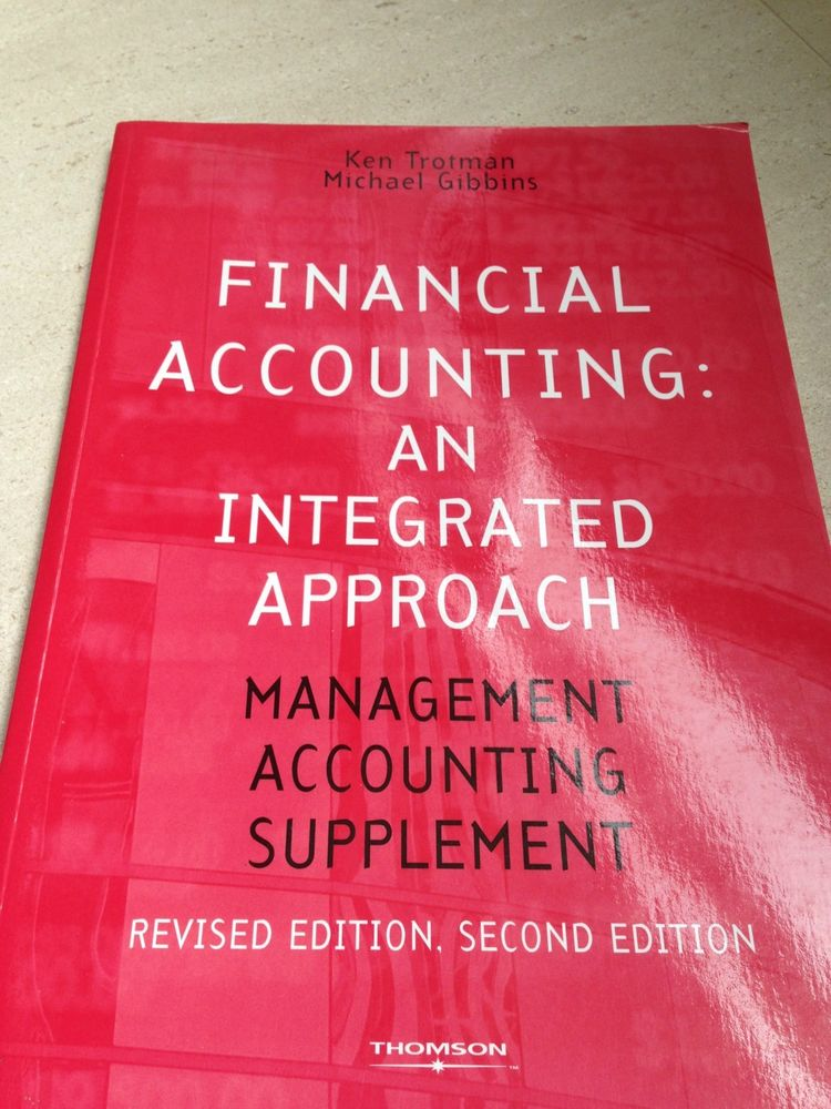 Financial Accounting, an Integrated Approach: Management Accounting Supplement