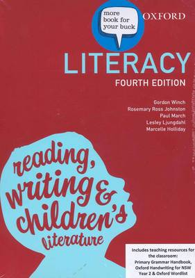 Literacy 4e + eBook, Drama 2e + eBooks and Teacher Education Resources Winch, Gordon