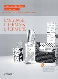 Language, Literacy and Literature, Teaching Literacies & Teaching Language