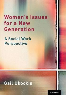 Women's Issues for a New Generation A Social Work Perspective