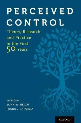 Perceived Control: Theory, Research, and Practice in the First 50 Years