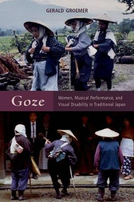 Goze: Women, Musical Performance, and Visual Disability in Traditional Japan