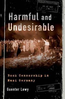 Harmful and Undesirable: Book Censorship in Nazi Germany