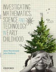 Investigating Mathematics, Science and Technology in Early Childhood Ebook