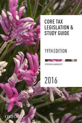Core Tax Legislation & Study Guide 2016