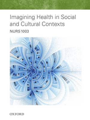 NURS1003 Imagining Health in Social and Cultural Contexts 2016