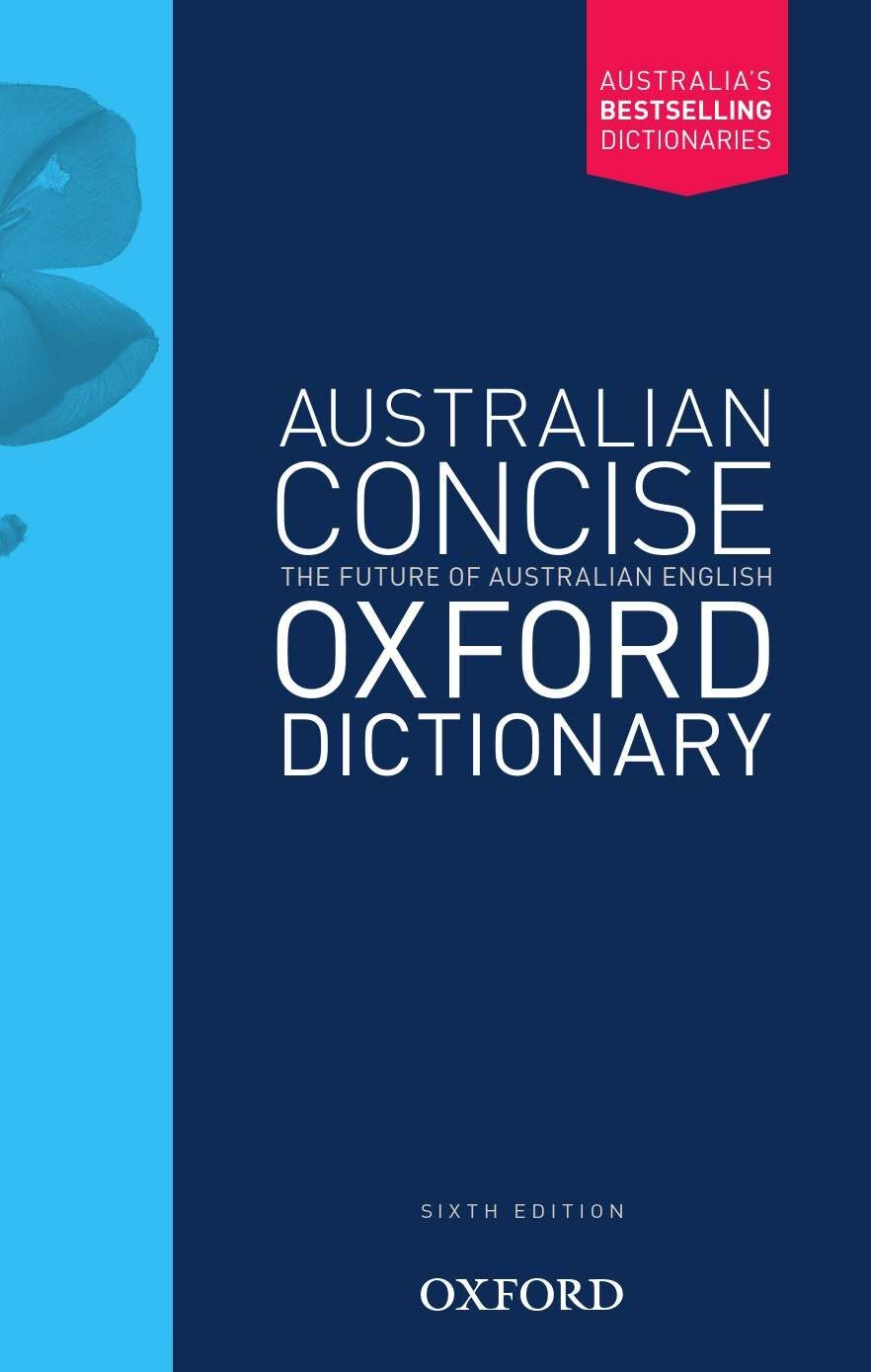Australian Concise Oxford Dictionary Paperback 6E