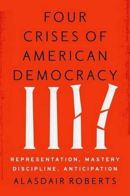 Four Crises of American Democracy