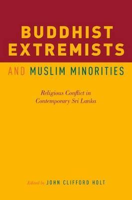 Buddhist Extremists and Muslim Minorities