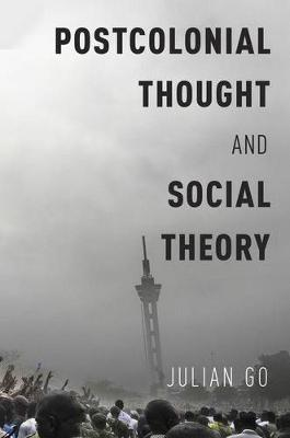 Postcolonial Thought and Social Theory