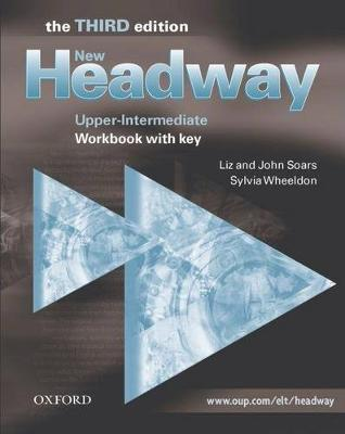 New Headway: Upper-Intermediate: Workbook (with Key): Upper-Intermediate level: Workbook (with Key)