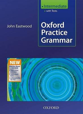 Oxford Practice Grammar Intermediate: with Key Practice-boost CD-ROM Pack: Intermediate level: With Key Practice-boost CD-ROM Pack
