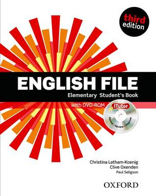 English File: Elementary: Student's Book with Itutor: The Best Way to Get Your Students Talking