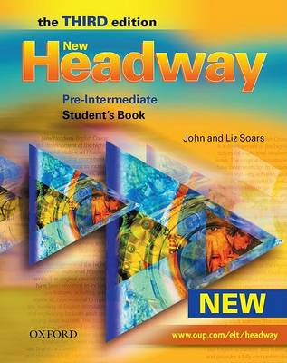 New Headway: Six-Level General English Course for Adults: Pre-intermediate level: Student's Book