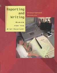 Reporting and Writing