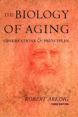 The Biology of Aging: Observations and Principles