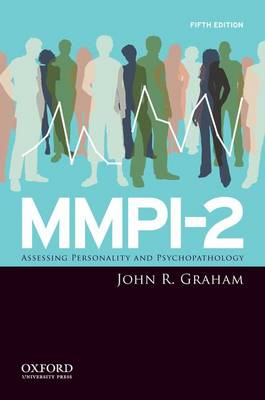 MMPI-2: Assessing Personality and Psychopathology