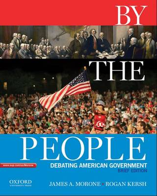 By the People, Brief Edition: Debating American Government