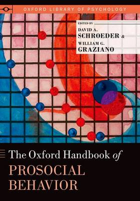 The Oxford Handbook of Prosocial Behavior