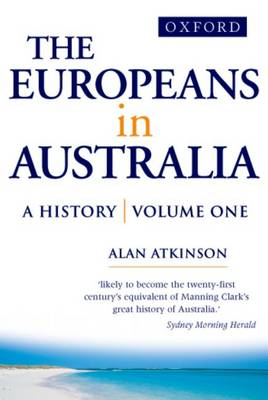 The Europeans in Australia: v.1: The Beginning
