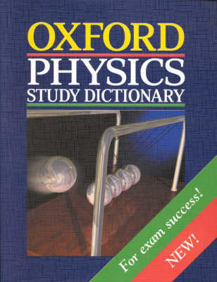 Oxford Physics Study Dictionary