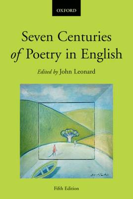 Seven Centuries of Poetry in English