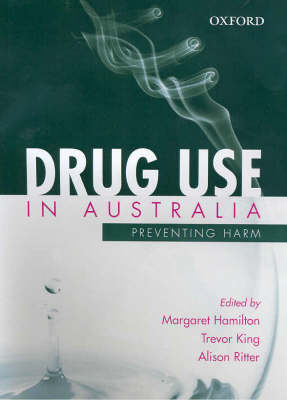 Drug Use in Australia: Preventing Harm