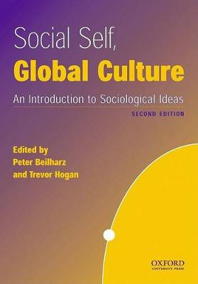 Social Self, Global Culture: An Introduction to Sociological Ideas