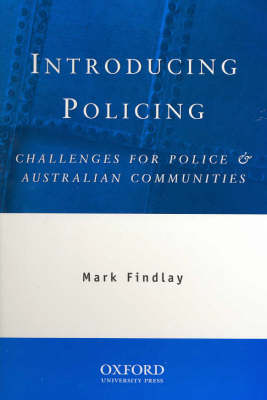 Introducing Policing: Challenges for Police and Australian Communities