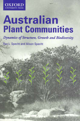 Australian Plant Communities: Dynamics of Structure, Growth and Biodiversity